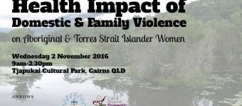 Health Impact of Violence on Aboriginal & Torres Strait Islander Women event banner